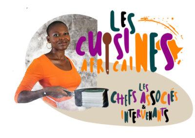 Les Cuisines Africaines   Juin 2021 – Calais ( SAISON AFRICA 2020 reportée)